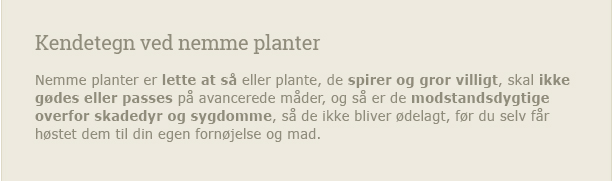 Kendetegn ved nemme planter, du selv kan dyrke - Dyrkhaven.dk gør det nemt at dyrke din have